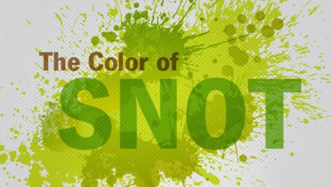 762 What The Color Of Your Snot Says About Your Health